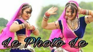 Le Photo Le (Girls Super Hit Dance) Marwadi Song 2019