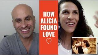 How This Inspiring Woman Found True Love (Alicia's Case Study)