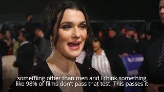 Rachel Weisz_ Its Still Unusual For Women To Drive Narrative In Films