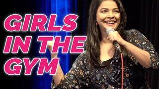 Girls in the Gym | Stand Up Comedy by  Ankita