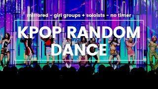 KPOP RANDOM DANCE - GIRL GROUPS + SOLOISTS