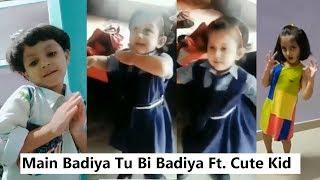 Main Badhiya Tu Bhi Badhiya Cute Kids Dance Musically | Sanju | Viral Cute Girl