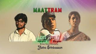 MAATTRAM | Garbage love story | Award winning short film | YATRA SRINIVASSAN | YATRA TALKIES