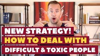 New Strategy! How To Deal With Difficult & Toxic People | Relationship Advice for Women by Mat Boggs