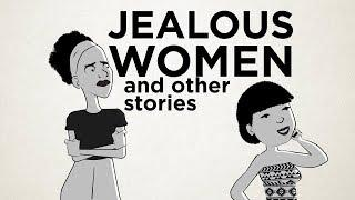 Jealous Women... and other stories.