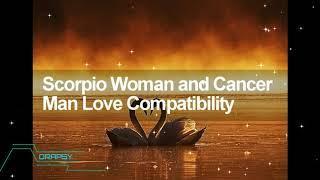 Scorpio Woman and Cancer Man Love Compatibility