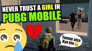 NEVER TRUST A GIRL I SAD LOVE STORY IN PUBG MOBILE ( SOME FUNNY MOMENTS)