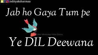 Cute Love Song For Girls   Dil Tumpe Deewana   Female Version   WhatsApp Status Video