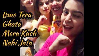 Isme Tera Ghata Mera Kuch Nahi Jata | Viral Video | Trending | Hostel Girls | Original Naughty Video