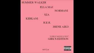 Summer Walker - Girls Need Love (Girl's Edition) #HVLM