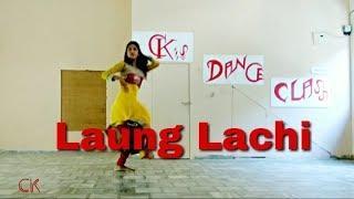 """Laung Lachi""   Sandali Sandali Girls Dance   Ck_Kishor Choreography   Easy Dance Steps"