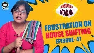 Frustrated Woman FRUSTRATION on Shifting | Latest Telugu Comedy Web Series | Sunaina | Khelpedia