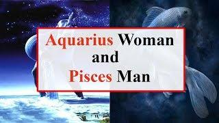 Aquarius woman and pisces man love compatibility