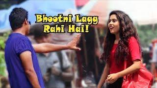 """Bhootni Lagg Rahi Hai!"" Prank on Cute Girls Gone Terribly Wrong | Pranks In India | Part 3"