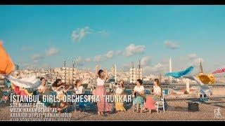 istanbul Girls Orchestra - Hünkar  (Official Video)