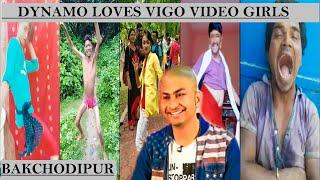 DYNAMO LOVES THE GIRLS OF Vigo Video| VIGO VIDEO| DYNAMO LANDAMO| TIKTOK| ROAST| BAKCHODIPUR