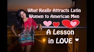 Latin Women Really Like This about American Men // A Lesson in Love