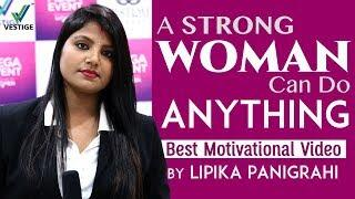 A Strong Women Can Do Anything | Success Story of Lipika Panigrahi | Successful Women Entrepreneurs
