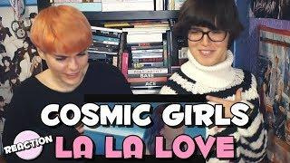 COSMIC GIRLS (WJSN) (우주소녀) - LA LA LOVE ★ MV REACTION