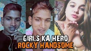 TIK TOK GIRLS KA HERO - ROCKY HANDSOME SUPERSTAR FROM VIGO