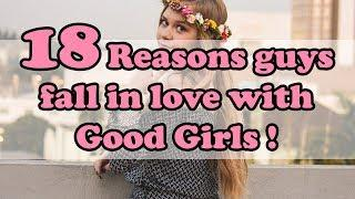 18 Reasons guys fall in love with good girls