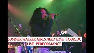 Summer Walker:  Girl's Need Love Tour, DC:  Live Performance