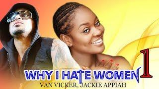 WHY I HATE WOMEN 1 - 2018 LATEST NIGERIAN MOVIE| AFRICAN MOVIES ONLINE| NOLLYWOOD LATEST FULL MOVIES