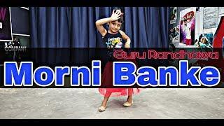 Morni Banke Song | Little Girl Dance | Neha kakkar | Guru Randhawa | Choreography by | Amit kumar |