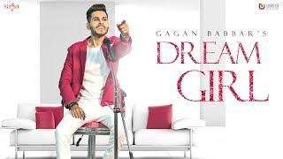 Gagan Babbar - Dream Girl (Official Video) | Love Song 2018 | Youngistan | Punjabi Song | Saga Music