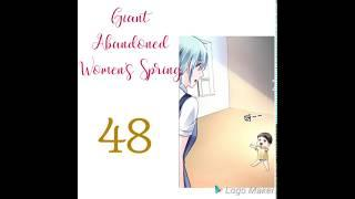 Giant Abandoned Women's Spring chapter 48