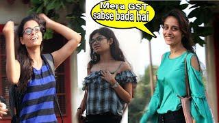 aapka Dono GST bada hai | GST prank on girls | very cute girl's | prank in India | {BRbhai}