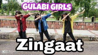 Zingaat | Hindi Version | Dhadak | Dance Cover | Gulabi Girls