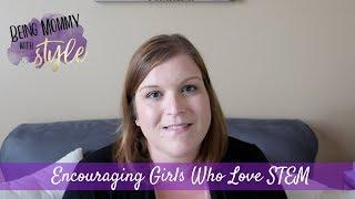 Encouraging Girls who love STEM | Kid's Learning Vlog