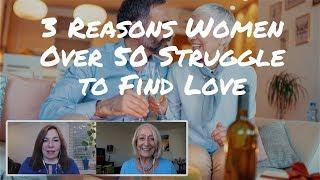3 Reasons Women Over 50 Have Trouble Finding Love & Other Senior Dating Mysteries