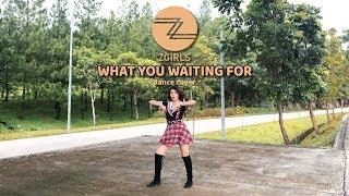 Z Girls - 'What You Waiting For' Dance and Sing COVER by Zalfa Ufairah