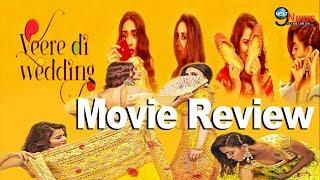 """Veere Di Wedding"" Full Movie Review