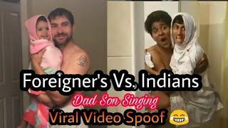 Viral Video Father and Daughter Singing Girls Like you by maroon 5 Vs Indian Version | Funny Spoof