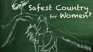 SAFEST COUNTRY FOR WOMEN | Fully