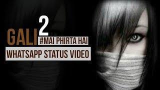 Girls attitude status   Gali gali song status video   Female whatsapp status   Gaurav creations