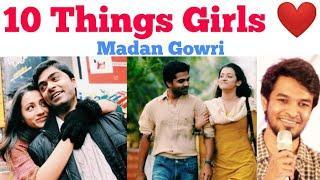 10 Things Girls love about Boys | Tamil | Madan Gowri | MG