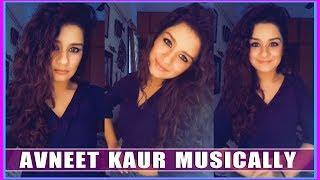 Avneet kaur New Musically Video   Girls Musically India Videos   Top Musically