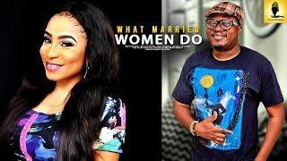 WHAT MARRIED WOMEN DO- 2018 latest yoruba movies|2018 yoruba movies