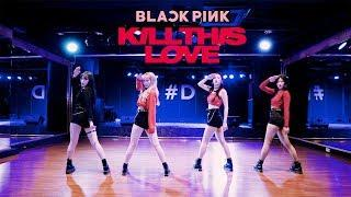 BLACKPINK(블랙핑크) - KILL THIS LOVE (킬디스러브) Dance Cover / Cover by UPVOTE GIRLS