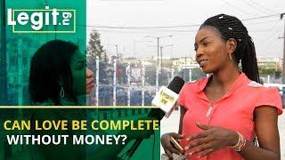 Can a man show his love to a woman without having money? | Legit TV