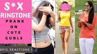 S*X RINGTONE PRANK ON CUTE GIRLS || EPIC REACTIONS || PRANKS IN INDIA || NEW PRANKS 2019