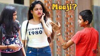 "Calling Cute Girls ""Maaji' Prank | Best Pranks of 2018 | ThrusT uS Compilation | Pranks In India"