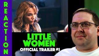 REACTION! Little Women Trailer #1 - Lea Thompson Movie 2018