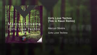 Girls Love Techno (Teki & Rauzi Remix)