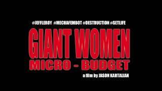 Giant Women, Micro Budget- FirstGlance Film Fest Los Angeles 19 Trailer
