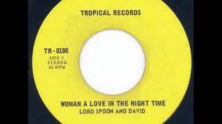 Lord Spoon and David - Woman a love in the night time & The world on a wheel